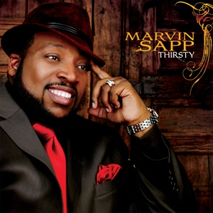 "Marvin Sapp ""Thirsty"" Album Cover"